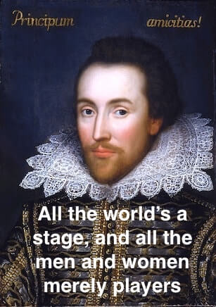 The origin of 'All the world's a stage, and all the men and women merely players'