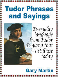Tudor Phrases and Sayings Kindle ebook